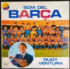 """Discos de vinilo: DISCO LP VINILO """"SOM DEL BARÇA"""" DE RUDY VENTURA, 1981.. Lote 260821820"""