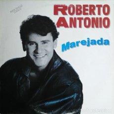 """Discos de vinilo: 12"""" ROBERTO ANTONIO - MAREJADA - ARIOLA 613201 (3A) - SPAIN PRESS (EX++/EX++). Lote 260860515"""