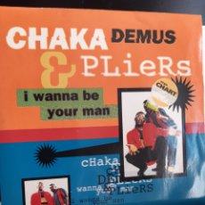 Discos de vinilo: CHAKA DEMUS&PLIERS-I WANNA BE YOUR MAN. Lote 260867450