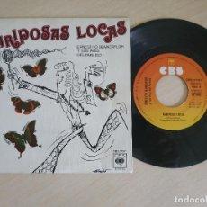 Discos de vinilo: ERNESTITO BLANCAFLOR - MARIPOSAS LOCAS / LA LEYENDA DEL CHUCHO Y MARGARITO - SINGLE 1975 COMO NUEVO. Lote 260867745
