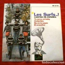 Discos de vinilo: LES SURFS (EP. 1964) CANTAN EN ESPAÑOL - TU SERAS MI BABY - EL CROSSFIRE - NO, NO TE VAYAS - CIRIBIR. Lote 260898025