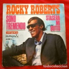 Discos de vinilo: ROCKY ROBERTS (SINGLE 1968) SONO TREMENDO - STASERA MI BUTTO. Lote 261137210