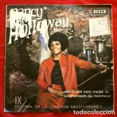 Discos de vinilo: NANCY HOLLOWAY (SINGLE 1967) IX FESTIVAL CANCION MEDITERRANEA - NOUS CET CES MOTS LA - CHANSON DU BO. Lote 261139075