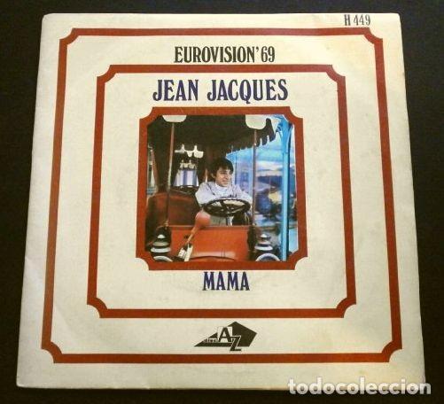 JEAN JACQUES (SINGLE EUROVISION 1969) MAMA (MAMAN) MÓNACO PUESTO 1º DE 16 (Música - Discos - Singles Vinilo - Festival de Eurovisión)