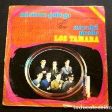 Discos de vinil: LOS TAMARA (SINGLE 1968) IV FESTIVAL DEL MIÑO - ORENSE - MI TIERRA GALLEGA - AVES DEL PRADO. Lote 261141420