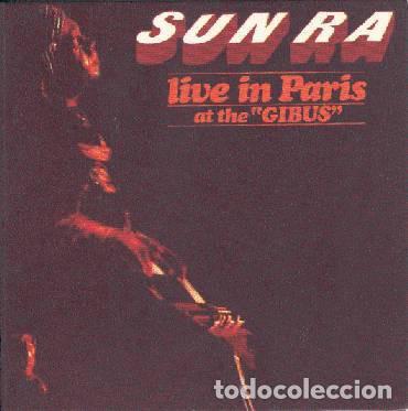 "LP SUN RA - LIVE IN PARIS AT THE ""GIBUS"" - REEDICION - GATEFOLD - NUEVO !!!* (Música - Discos - LP Vinilo - Jazz, Jazz-Rock, Blues y R&B)"