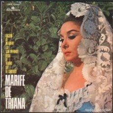 Discos de vinilo: MARIFE DE TRIANA - LOCURA DE MI QUERE, ROSA DE VENENO.../ EP ALHAMBRA 1958 RF-4904. Lote 261151545