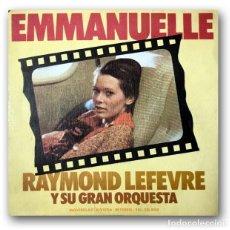 Discos de vinilo: RAYMOND LEFEVRE Y SU GRAN ORQUESTA - EMMANUELLE. Lote 261166715