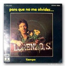 Discos de vinilo: LORENZO SANTAMARIA - PARA QUE NO ME OLVIDES / TIEMPO. Lote 261178530