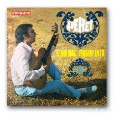 Discos de vinilo: PERET - EL MIG AMIC / PENSANT EN TU. Lote 261179125