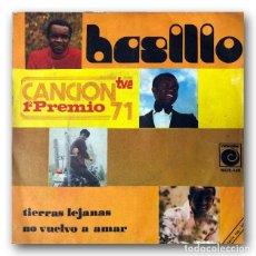 Discos de vinilo: BASILIO - TIERRAS LEJANAS / NO VUELVO A AMAR. Lote 261179770