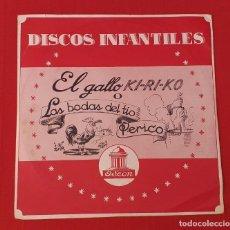Discos de vinilo: DISCO INFANTIL EL GALLO KI-RI-KO Ó LAS BODAS DEL TIO PERICO. Lote 261191820