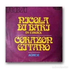 Disques de vinyle: NICOLA DI BARI - CANTA EN ESPAÑOL - CORAZÓN GITANO / AGNESE. Lote 261195780