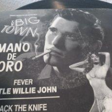 Discos de vinilo: THE BIG TOWN.** LITTLE WILLIE JOHN * BOBBY DARIN**. Lote 261197160