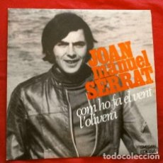 Discos de vinilo: JOAN MANUEL SERRAT (SINGLE 1969) COM HO FA EL VENT - L'OLIVERA. Lote 261222360