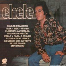 Discos de vinilo: CHELE - FALSAS PALABRAS, EL RATON, LA TOMASA, A MI AIRE.../ LP IMPACTO 1976 / BUEN ESTADO RF-9529. Lote 261224340