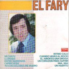 Discos de vinilo: EL FARY - MI CANTE, LLORABA, ENTRE BARRENOS, CAPRICHOSA.../ LP TIMPLE 1988 / BUEN ESTADO RF-9530. Lote 261224455