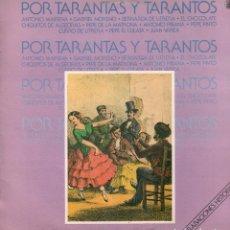 Discos de vinilo: POR TARANTOS Y TARANTAS - ANTONIO MAIRENA, CURRO DE UTRERA.../ LP HISPAVOX 1984 RF-9531. Lote 261224605