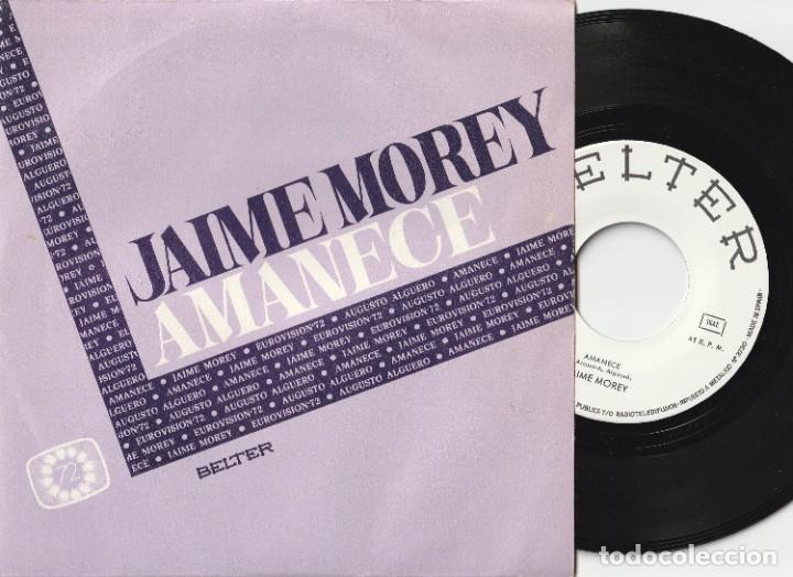 JAIME MOREY - AMANECE (SINGLE PROMOCIONAL BELTER 1972) EUROVISION 72 (Música - Discos - Singles Vinilo - Festival de Eurovisión)