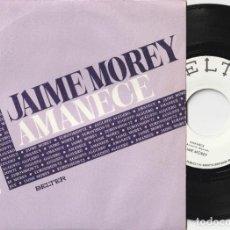Discos de vinilo: JAIME MOREY - AMANECE (SINGLE PROMOCIONAL BELTER 1972) EUROVISION 72. Lote 261228610
