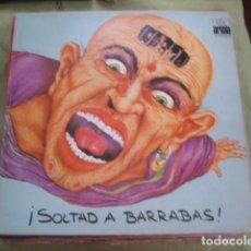 Discos de vinilo: BARRABAS ¡SOLTAD A BARRABAS!. Lote 261239755