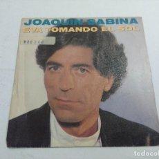 Discos de vinilo: JOAQUIN SABINA/EVA TOMANDO EL SOL/SINGLE.. Lote 261243240