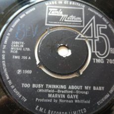 Discos de vinilo: MARVIN GAYE – TOO BUSY THINKING ABOUT MY BABY SINGLE UK 1969 VG++. Lote 261243625