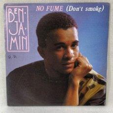 Discos de vinil: SINGLE BENJAMIN - NO FUME / DON'T SMOKE - ESPAÑA - AÑO 1990. Lote 261245485