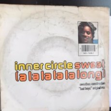 Discos de vinilo: INNER CIRCLE-SWEAT (A LA LA LA LA LONG). Lote 261245555