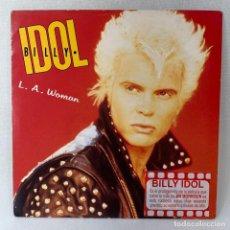 Discos de vinilo: SINGLE BILLY IDOL - L.A. WOMAN - UK - AÑO 1990. Lote 261247585