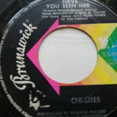 Discos de vinilo: CHI-LITES* – HAVE YOU SEEN HER / YES I'M READY (IF I DON'T GET TO GO) SINGLE USA. Lote 261247640