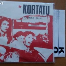 Discos de vinilo: KORTATU GERNIKA 37-87 SINGLE 1988 OIHUKA GESTORAS PRO AMNISTÍA PUNK OI SKA CON LETRAS. Lote 261265530