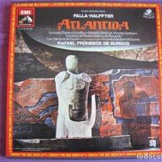 Discos de vinilo: BOX SET - FALLA-HALFFTER - ATLANTIDA (CONTIENE 2 LP'S Y LIBRETO, SPAIN, EMI LA VOZ DE SU AMO 1978). Lote 261266435