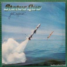 Disques de vinyle: STATUS QUO - JUST SUPPOSIN'... (LP, ALBUM) (VERTIGO) 6302 057 (1980/UK). Lote 261267315