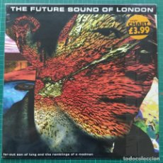 "Discos de vinilo: THE FUTURE SOUND OF LONDON - FAR-OUT SON OF LUNG AND THE RAMBLINGS OF A MADMAN (12"") (1995/UK). Lote 261280985"
