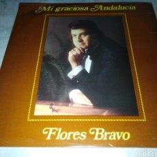 Discos de vinilo: FLORES BRAVO-MI GRACIOSA ANDALUCIA-VINILO EN EXCELENTE ESTADO. Lote 261286335