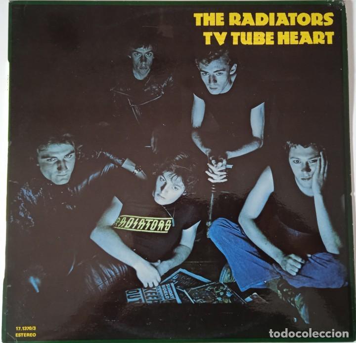 THE RADIATORS... TV TUBE HEART. (CHISWICK RECORDS 1978 ) SPAIN. (Música - Discos - LP Vinilo - Punk - Hard Core)