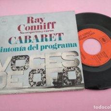 Discos de vinilo: RAY CONNIFF - CABARET + CARIÑO REGRESA SINGLE SPAIN 1971. Lote 261308300