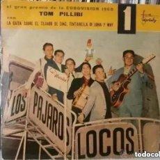 Discos de vinilo: PAJAROS LOCOS- TOM PILLIBI - LA GATA SOBRE EL TEJADO DE ZINC (EP) 1960. Lote 261324020