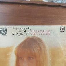 Discos de vinilo: LA GRAN ORQUESTA DE PAUL MAURIAT-EN ARANJUEZ CON TU AMOR. Lote 261344020
