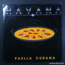 Discos de vinilo: HAVANA - PAELLA CUBANA - SINGLE PROMOCIONAL 1992 - WEA. Lote 261350175