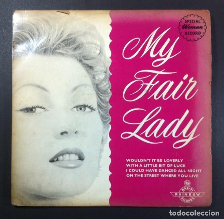 LEW RAYMOND ORCHESTRA - MY FAIR LADY - EP UK - RAINBOW MAX-FI (Música - Discos de Vinilo - EPs - Bandas Sonoras y Actores)
