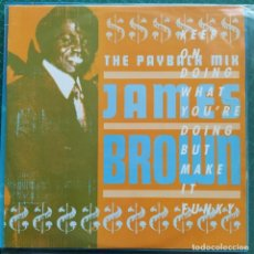 "Discos de vinilo: JAMES BROWN - THE PAYBACK MIX (KEEP ON DOING WHAT YOU'RE DOING BUT MAKE IT FUNKY) (12""). Lote 261353795"