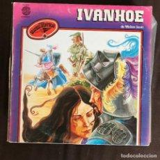 Discos de vinilo: IVANHOE DE WALTER SCOTT - LP DOBLON SPAIN 1980 - SERIE GRANDES AVENTURAS 3. Lote 261357410