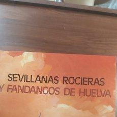 Discos de vinilo: SEVILLANAS ROCIERAS Y FANDANGOS DE HUELVA - COSILLAS DEL ROCÍO, ERES UNA ROSA... - LP. OLYMPO 1975. Lote 261363395