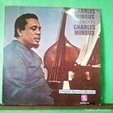 Discos de vinilo: CHARLES MINGUS . PRESENTS CHARLES MINGUS . 1979. LIMPO, TRATADO CON ALCOHOL ISOPROPÍLICO. Lote 261567285