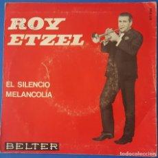 Discos de vinilo: SINGLE / ROY ETZEL - EL SILENCIO, 1965. Lote 261580985