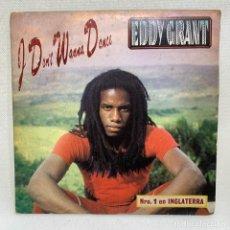 Discos de vinilo: SINGLE EDDY GRANT - I DON'T WANNA DANCE - ESPAÑA - AÑO 1982. Lote 261587230