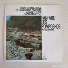 Discos de vinilo: FANFARE LOS POMPOSHOS - COCINEROS DONOSTIERRAS - RARO EP COLUMBIA DEL AÑO 1972 COMO NUEVO. Lote 261592960