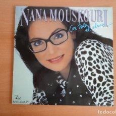 Discos de vinilo: 2 LP NANA MOUSKOURI. CON TODA EL ALMA (POLYGRAM 1986). Lote 261602980